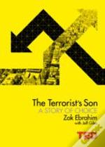 The Terrorist'S Son: Ending A Legacy Of Hate