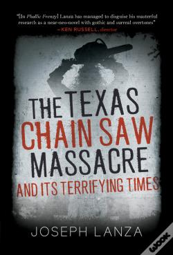 Wook.pt - The Texas Chainsaw Massacre And Its Terrifying Times