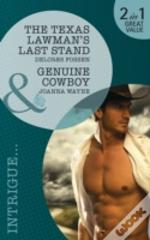 The Texas Lawman'S Last Stand/Genuine Cowboy