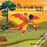The The City Of Gold Book 2