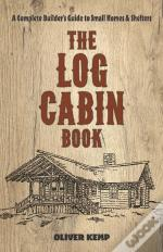 The The Log Cabin Book: