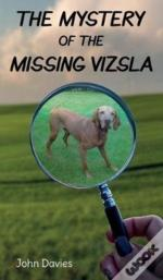 The The Mystery Of The Missing Vizsla