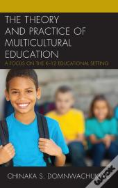 The Theory And Practice Of Multicultural Education