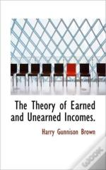 The Theory Of Earned And Unearned Income