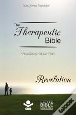 The Therapeutic Bible - Revelation