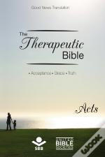 The Therapeutic Bible – Acts