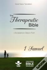 The Therapeutic Bible – 1 Samuel