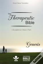 The Therapeutic Bible – Genesis