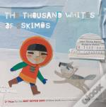The Thousand Whites Of The Eskimos