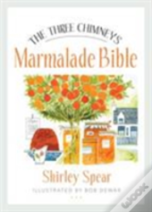 The Three Chimneys Marmalade Bible