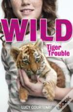 The Tiger Trouble