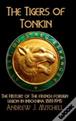 The Tigers Of Tonkin