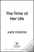 The Time Of Her Life