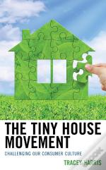The Tiny House Movement