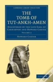 The Tomb Of Tut-Ankh-Amen - Volume 2
