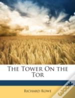 The Tower On The Tor