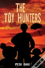 The Toy Hunters