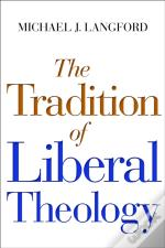 The Tradition Of Liberal Theology