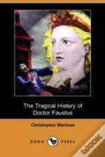 The Tragical History Of Doctor Faustus (