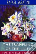 The Trampling Of The Lilies  Esprios Cla