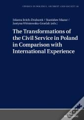 The Transformations Of The Civil Service In Poland In Comparison With International Experience