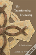 The Transforming Friendship