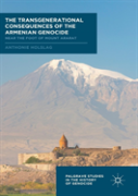 The Transgenerational Consequences Of The Armenian Genocide