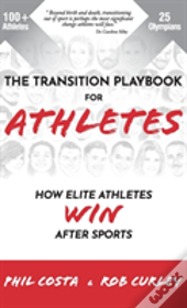 The Transition Playbook For Athletes