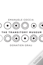 The Transitory Museum