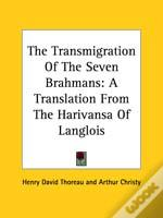 The Transmigration Of The Seven Brahmans: A Translation From The Harivansa Of Langlois
