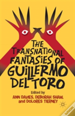 Wook.pt - The Transnational Fantasies Of Guillermo Del Toro