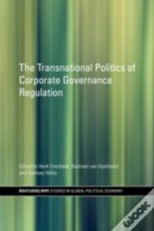 The Transnational Politics Of Corporate Governance Regulation