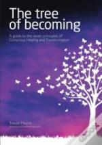 The Tree Of Becoming