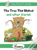 The Tree That Blinked And Other Stories