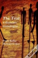 The Trial - A Dramatic Monologue