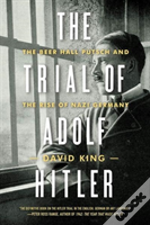 The Trial Of Adolf Hitler 8211 The B