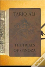 The Trials Of Spinoza
