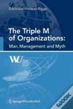 The Triple M Of Organizations