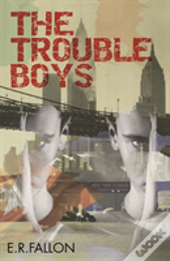The Trouble Boys