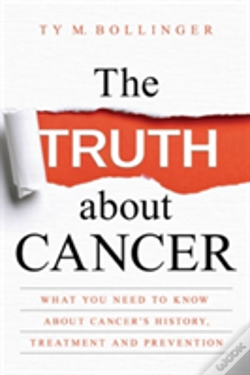 Wook.pt - The Truth About Cancer