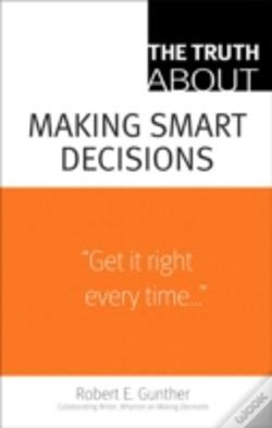 Wook.pt - The Truth About Making Smart Decisions
