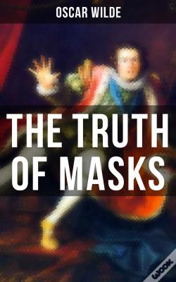 Wook.pt - The Truth Of Masks