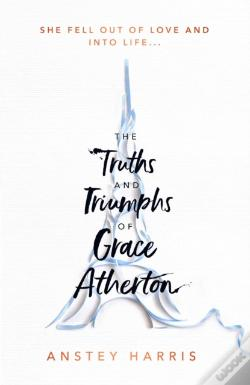 Wook.pt - The Truths And Triumphs Of Grace Atherton