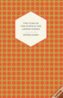 Wook.pt - The Turn Of The Screw & The Aspern Papers