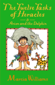 The Twelve Tasks Of Heracles And Arion And The Dolphins