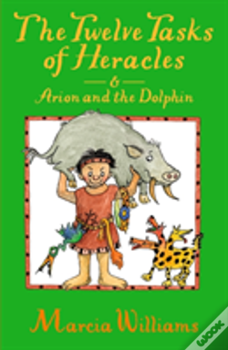 Wook.pt - The Twelve Tasks Of Heracles And Arion And The Dolphins