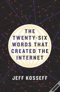 Wook.pt - The Twenty-Six Words That Created The Internet