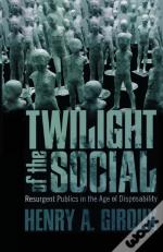 The Twilight Of The Social
