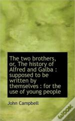 The Two Brothers, Or, The History Of Alf