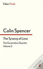The Tyranny Of Love